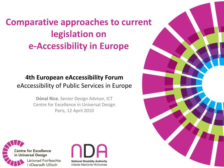 comparative approaches to current legislation on e accessibility in europe n.