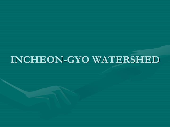 Incheon gyo watershed