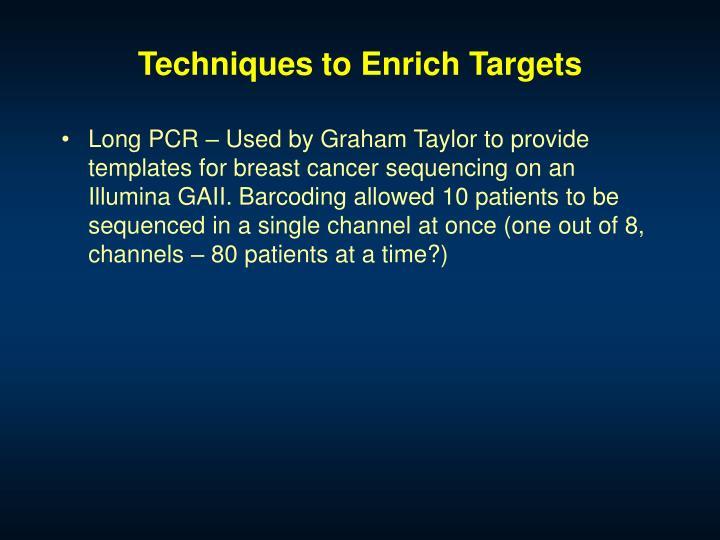 Techniques to Enrich Targets