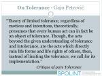 on tolerance gajo petrovi