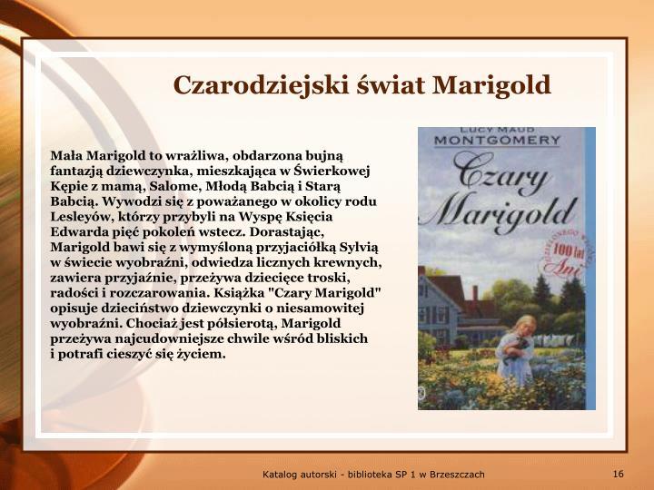 Czarodziejski świat Marigold