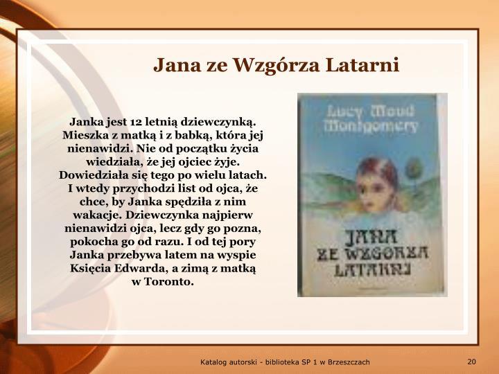 Jana ze Wzgórza Latarni