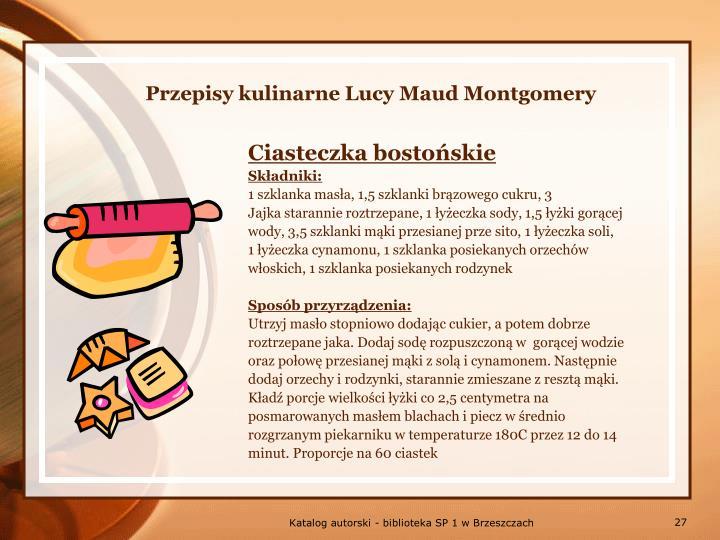 Przepisy kulinarne Lucy Maud Montgomery