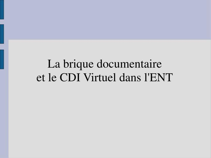 La brique documentaire