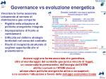 governance vs evoluzione energetica
