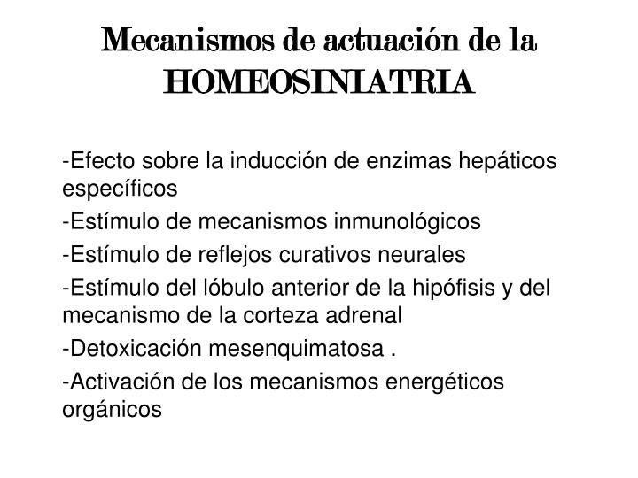 Mecanismos de actuación de la HOMEOSINIATRIA