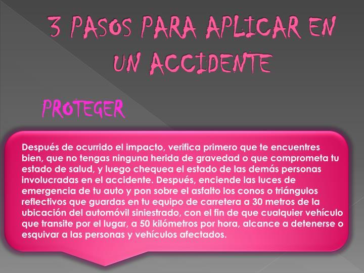 3 pasos para aplicar en un accidente
