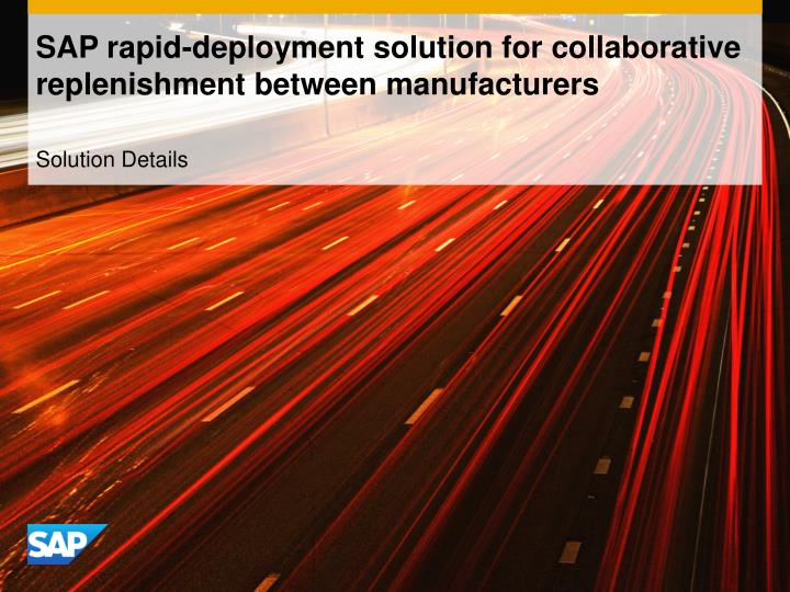 sap rapid deployment solution for collaborative replenishment between manufacturers n.