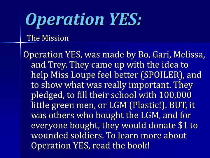 Operation YES: