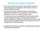 archiving visual networks
