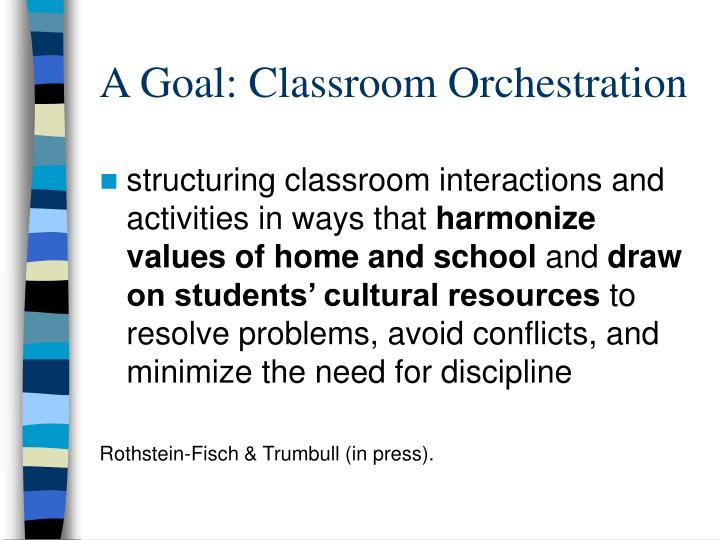 A Goal: Classroom Orchestration