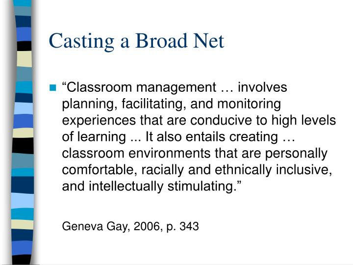 Casting a Broad Net