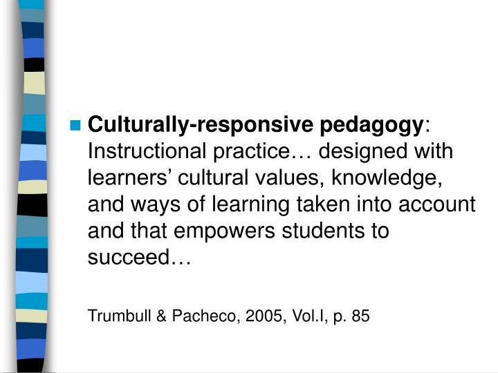 Culturally-responsive pedagogy