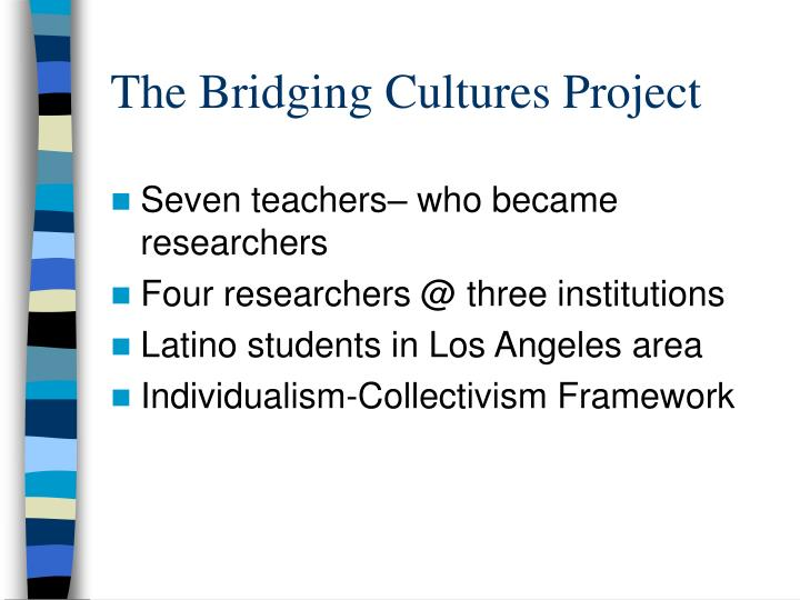 The Bridging Cultures Project