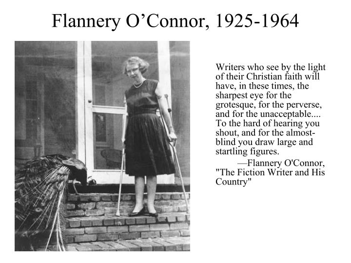 an overview of the gross and grotesque in flannery oconnor Log in with facebook flannery o'connor's stories questions and answers the question and answer sections of our study guides are a great resource to ask questions, find answers, and discuss literature.