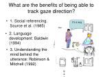 what are the benefits of being able to track gaze direction
