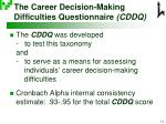 the career decision making difficulties questionnaire cddq