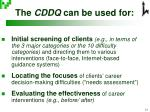 the cddq can be used for