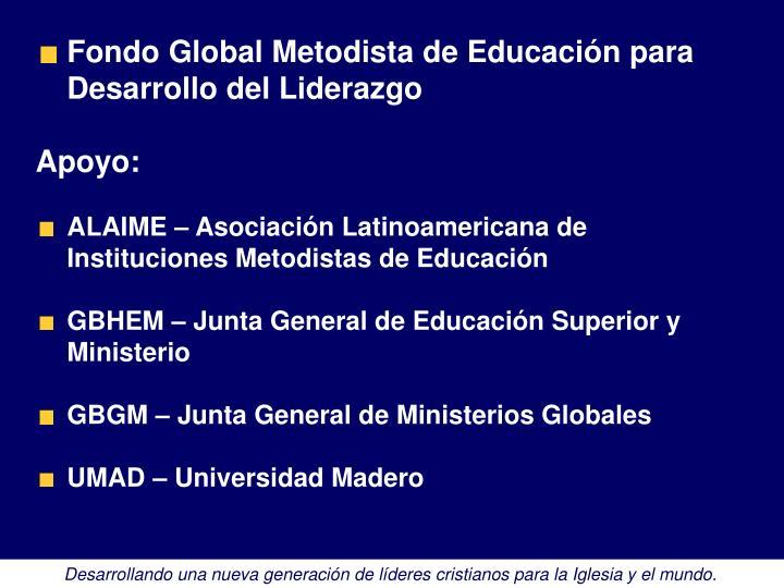 Fondo Global Metodista de Educación para Desarrollo del Liderazgo