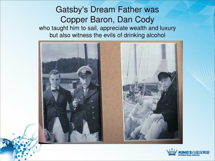 Gatsby's Dream Father was