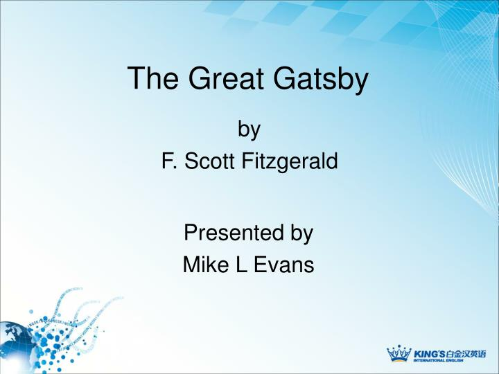 an analysis of the plot characters and themes in the great gatsby by f scott fitzgerald Summary of 'the great gatsby' f scott fitzgerald, summary] 1175 words nick carraway, tells a story in which jay gatsby tries to attain happiness through wealth.