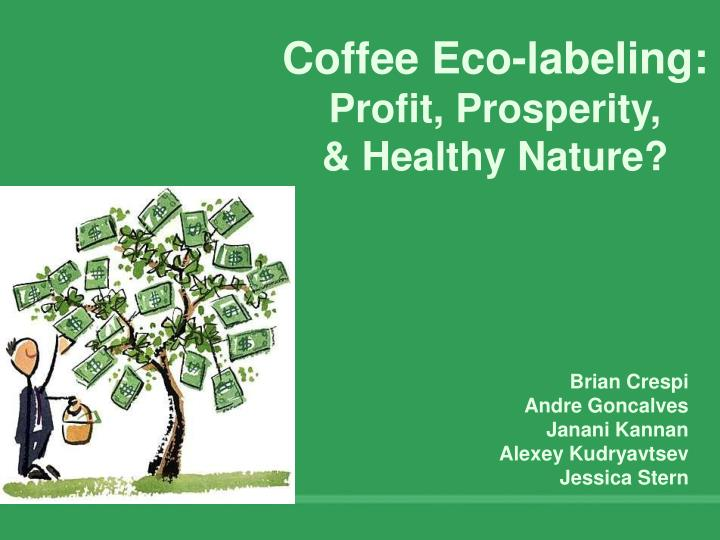 coffee eco labeling profit prosperity healthy nature