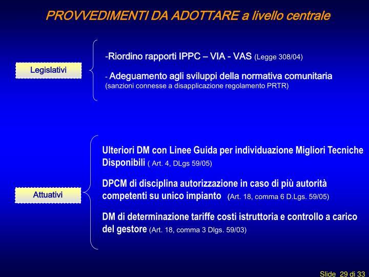 Ulteriori DM con Linee Guida per individuazione Migliori Tecniche Disponibili