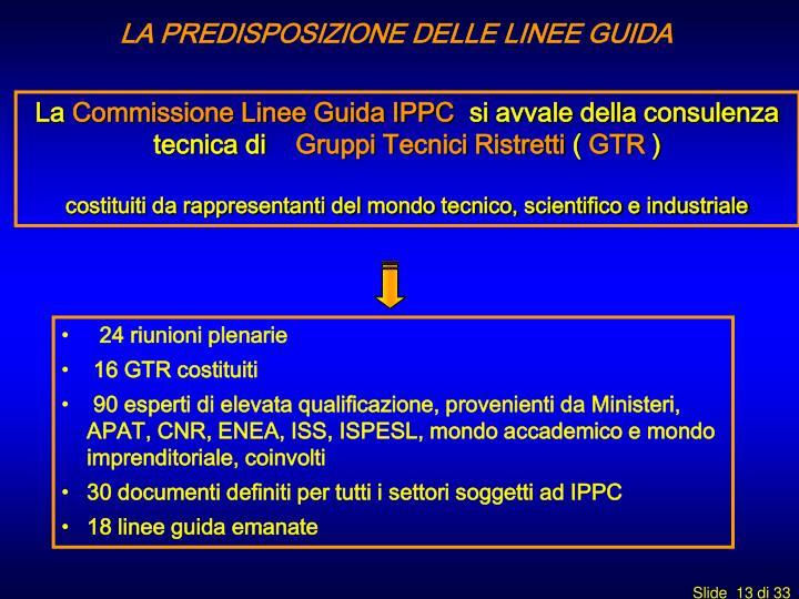 LA PREDISPOSIZIONE DELLE LINEE GUIDA