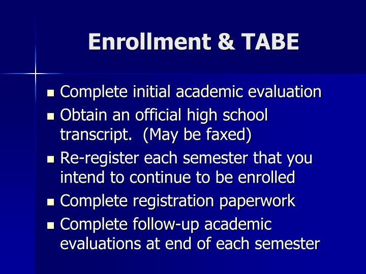 Enrollment & TABE