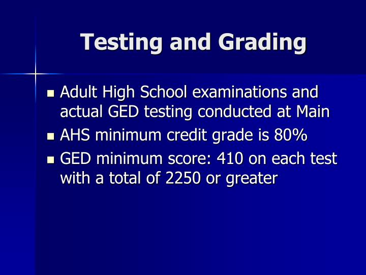 Testing and Grading