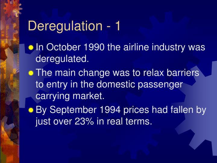 Deregulation - 1