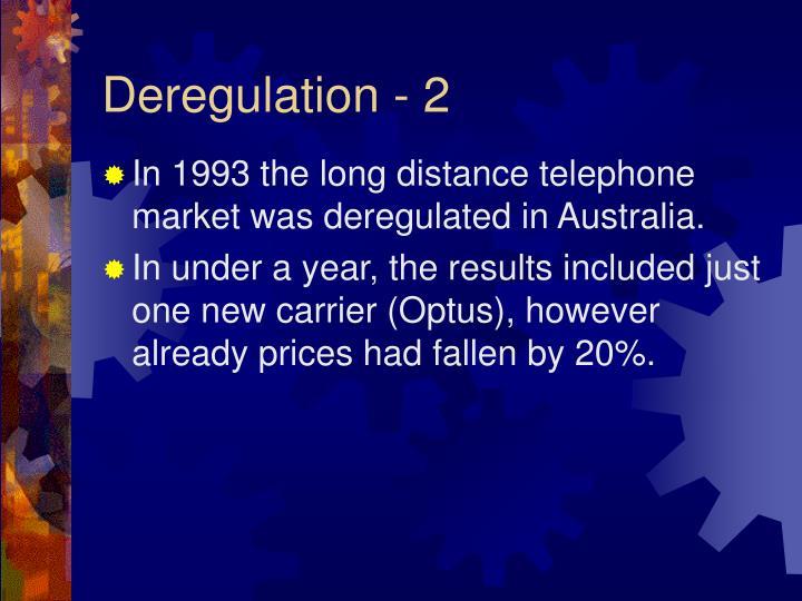 Deregulation - 2