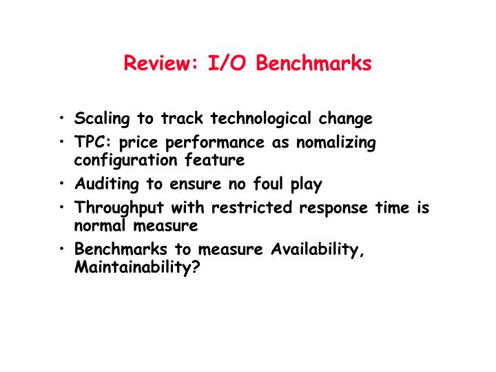 Review i o benchmarks