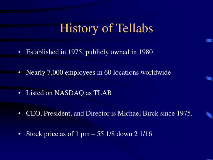 History of tellabs