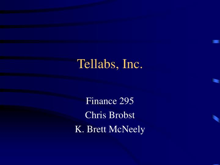 Tellabs inc