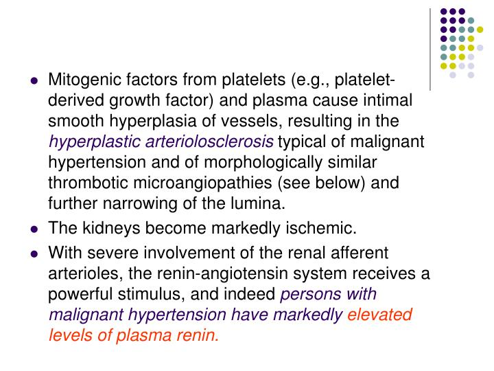 Mitogenic factors from platelets (e.g., platelet-derived growth factor) and plasma cause intimal smooth hyperplasia of vessels, resulting in the