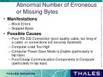 abnormal number of erroneous or missing bytes