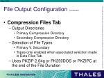 file output configuration continued3