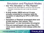 simulation and playback modes
