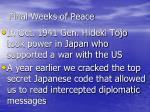 final weeks of peace