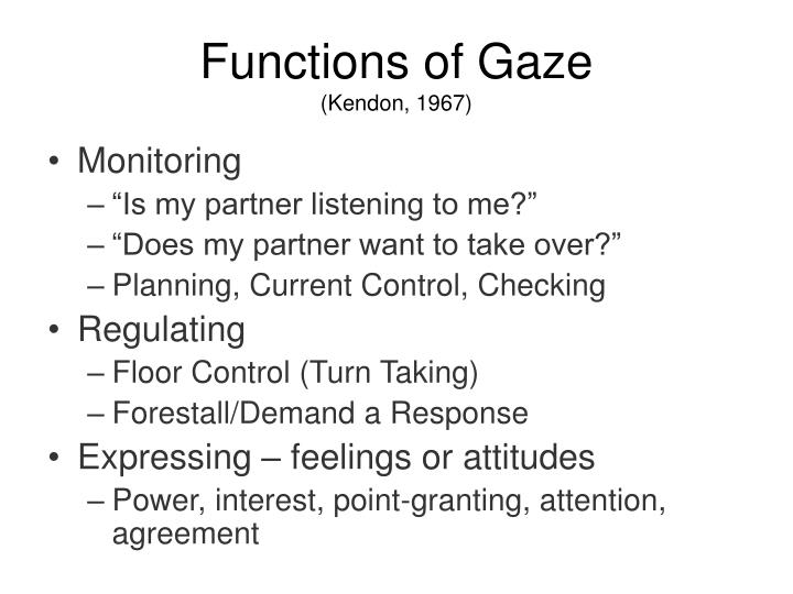 Functions of Gaze