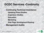 gcdc services continuity