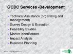 gcdc services development