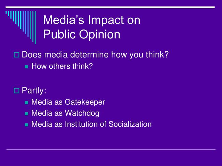 Media's Impact on