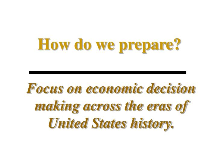 How do we prepare?