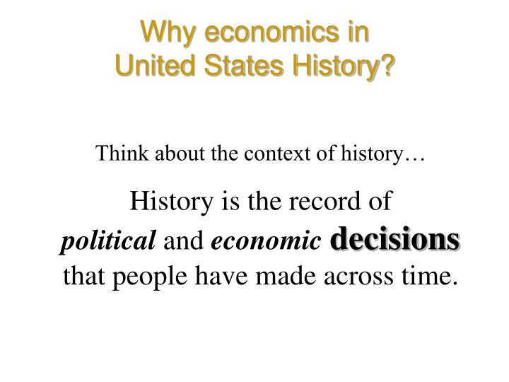 Why economics in
