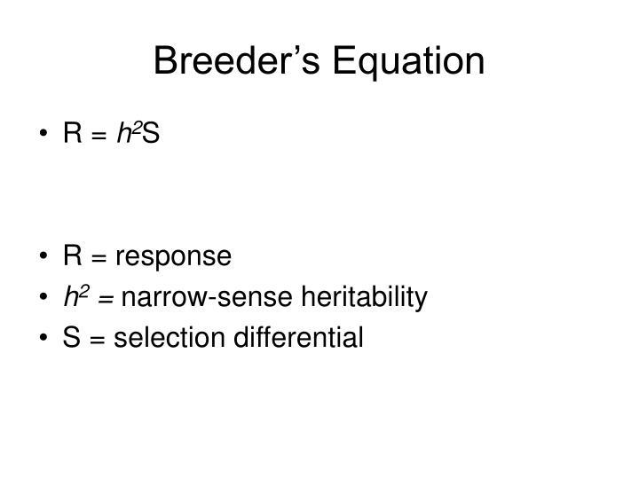 Breeder's Equation