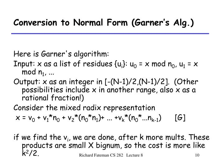 Conversion to Normal Form (Garner's Alg.)