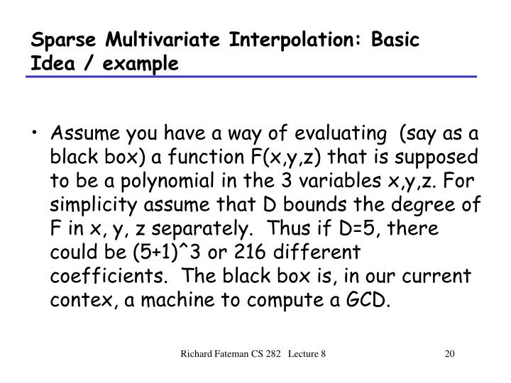 Sparse Multivariate Interpolation: Basic Idea / example