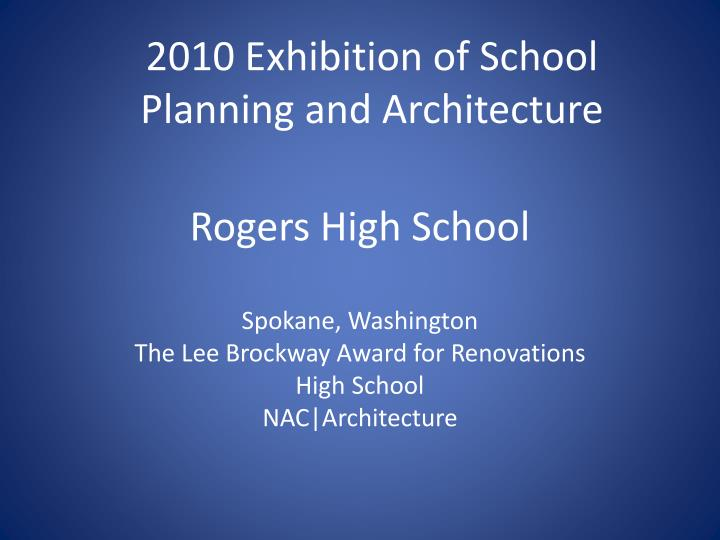 2010 Exhibition of School Planning and Architecture